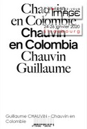 Guillaume CHAUVIN - Chauvin en Colombie.jpg